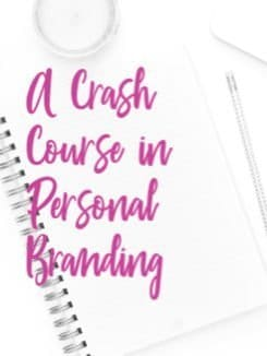 A Crash Course in Personal Branding